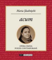coperta carte acum de maria sleahtitchi