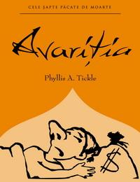 coperta carte cele sapte pacate de moarte - avaritia de phyllis a. tickle