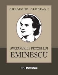 coperta carte avatarurile prozei lui eminescu de gheorghe glodeanu