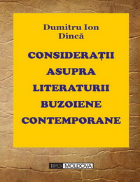 coperta carte consideratii asupra literaturii buzoiene contemporane  de dumitru ion dinca