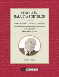 coperta carte europa in balanta fortelor - vol. iii de gheorghe buzatu, marusia cirstea
