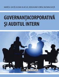 coperta carte guvernanta corporativa si auditul intern  de marcel ghita, boghean florin elena hlaciuc, razvan ghita