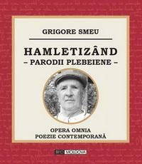 coperta carte hamletizand - parodii plebeiene de grigore smeu