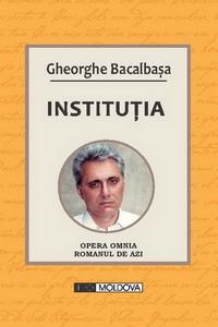 coperta carte institutia de gheorghe bacalbasa