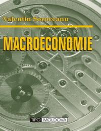 coperta carte macroeconomie de valentin soroceanu