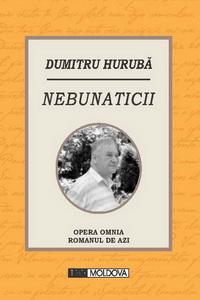 coperta carte nebunaticii de dumitru huruba