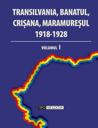 coperta carte transilvania, banatul, crisana, maramuresul 1918-1929 - 3 volume  de coordonator: gheorghe buzatu