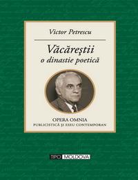 coperta carte vacarestii o dinastie poetica  de victor petrescu