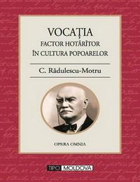 coperta carte vocatia. factor hotarator in cultura popoarelor de c. radulescu-motru