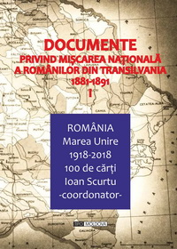 coperta carte documente privind miscarea nationala a romanilor din transilvania 1881-1891, vol. i de -