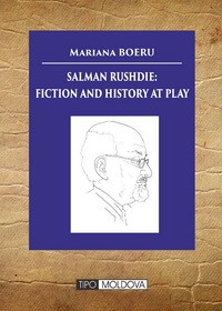 coperta carte salman rushdie: fiction and history at play de mariana boeru