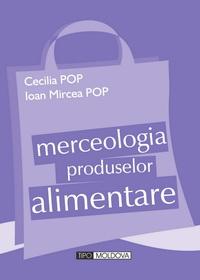 coperta carte merceologia produselor alimentare de cecilia pop, ioan mircea pop