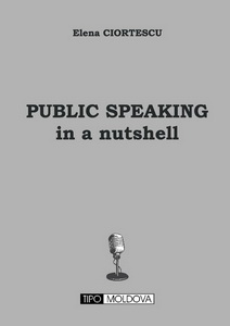 coperta carte public speaking in a nutshell de elena ciortescu